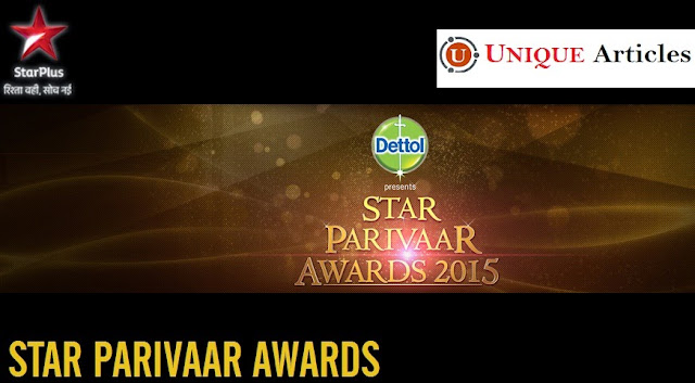 'Star Parivaar Awards' 2015 Category |Nominee |Host |Guest |Program |Timing |15 Years of Star Pariwaar