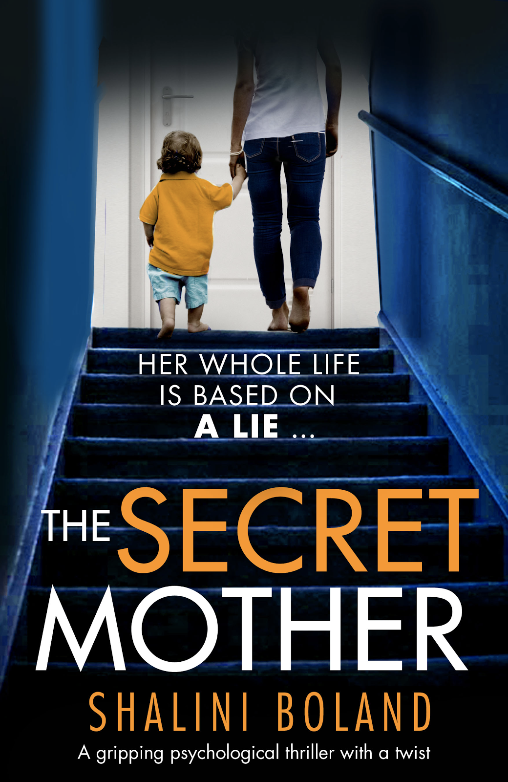 The Secret Mother - a gripping psychological thriller