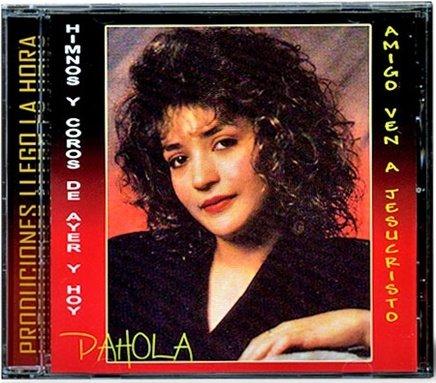 Pahola Marino-Himnos y Coros Del Ayer & Amigo Ven a Jesucristo-