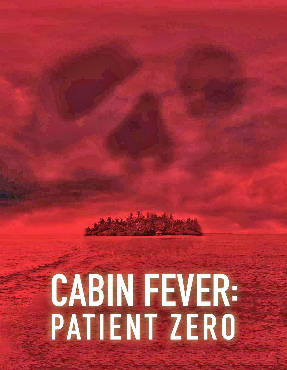 Unseen Films Cabin Fever Patient Zero 2014