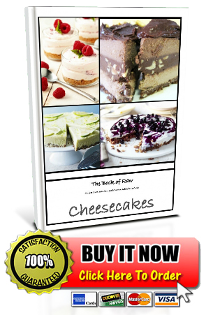 The book of raw delicious cheesecakes raw recipes with raw the book of raw delicious cheesecakes forumfinder Choice Image