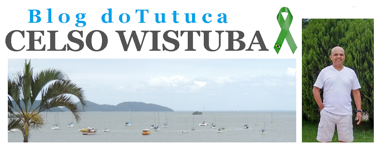 BLOG DO TUTUCA /CELSO WISTUBA