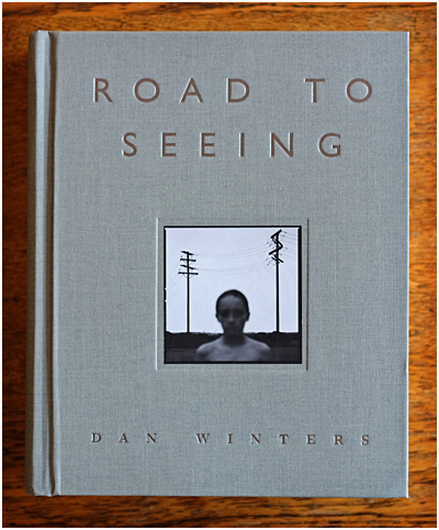 Dan Winters: Road to Seeing