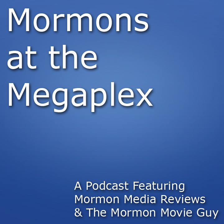 Mormons at the Megaplex