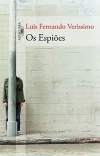 Joana leu: Os espiões, de Luis Fernando Veríssimo