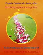 Premio Camino de paz y amor: Otorgado por el blog: estrellas viajeras. premio luz paz