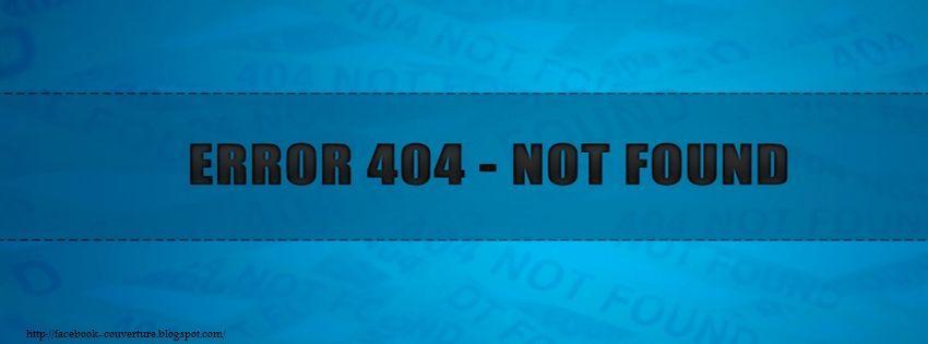 couverture facebook 404 photo et image couverture facebook