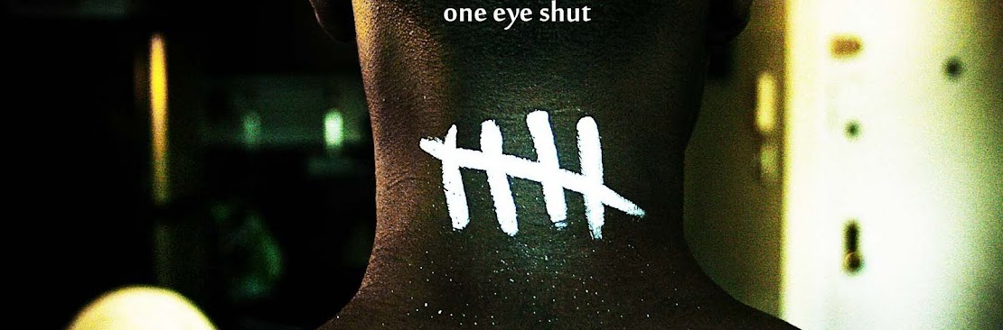 One Eye Shut