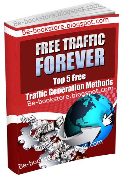 Top 5 Free Traffic Generation Methods - eBook