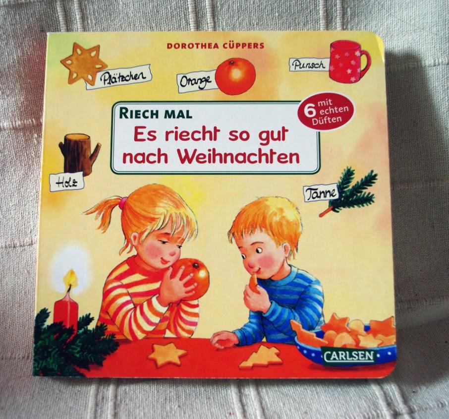 Ab 2 Jahre: Dorothea Cüppers - Es riecht so gut nach Weihnachten