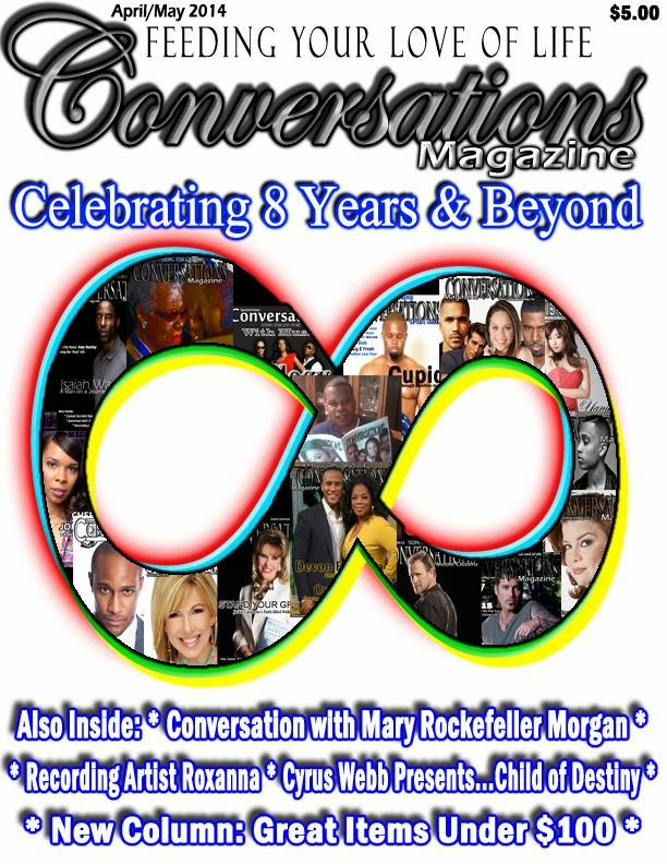 Get Your April/May 2014 Issue of Conversations Magazine