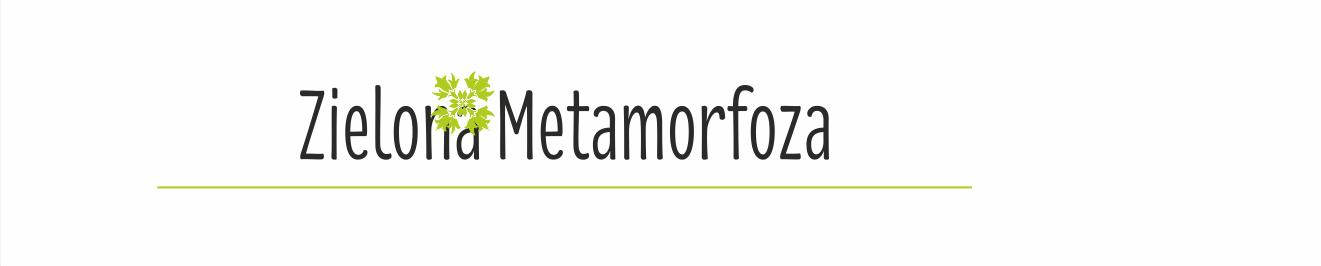 ZIELONA METAMORFOZA - architektura krajobrazu/ogrody/przestrzeń publiczna