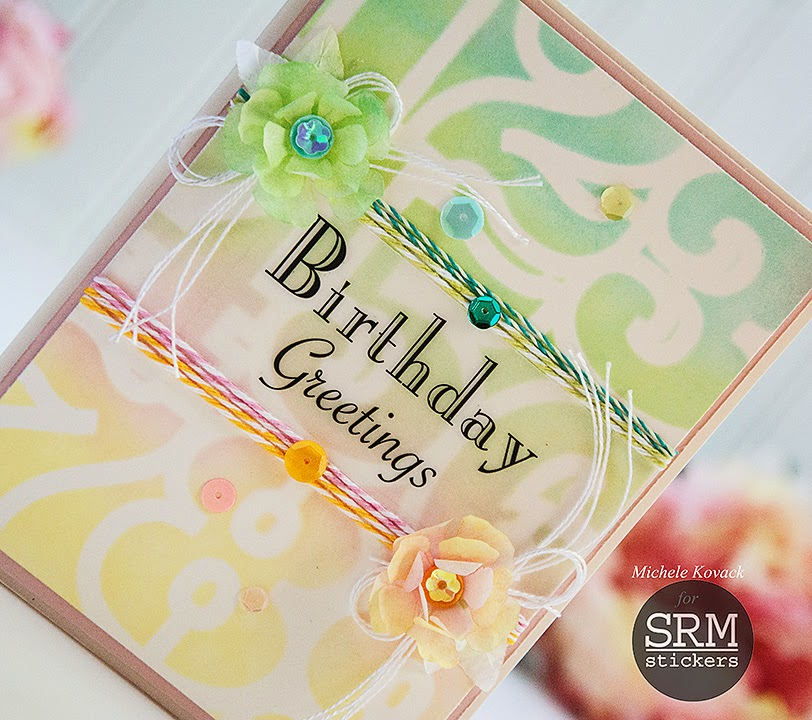 SRM Stickers Blog - Fancy Birthday Card by Michele - #birthday #card #fancy #stickers #stencil #twine