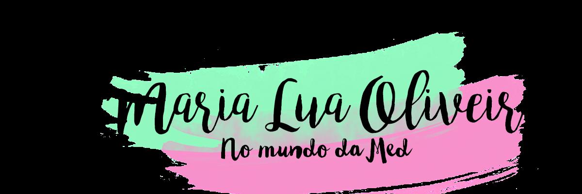 BLOG| MARIA LUA OLIVEIRA