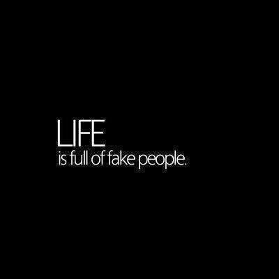 World Full of fake people