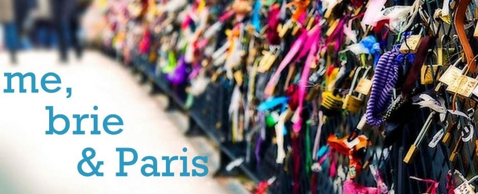 me,brie & Paris