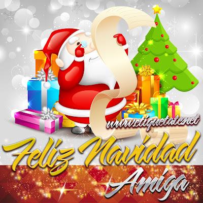Feliz Navidad Amiga - Imágenes para etiquetar y Compartir