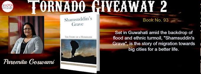 Tornado Giveaway 2: Book No. 93: SHAMSUDDIN'S GRAVE by Paromita Goswami