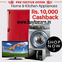 Buy Home, Office & Kitchen Appliances get Flat Rs. 10000 Cashback : Buytoearn