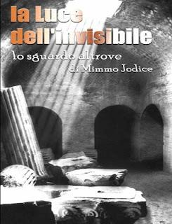 """Copertina dvd de """"La Luce dell'Invisibile - lo sguardo altrove di Mimmo Jodice"""""""
