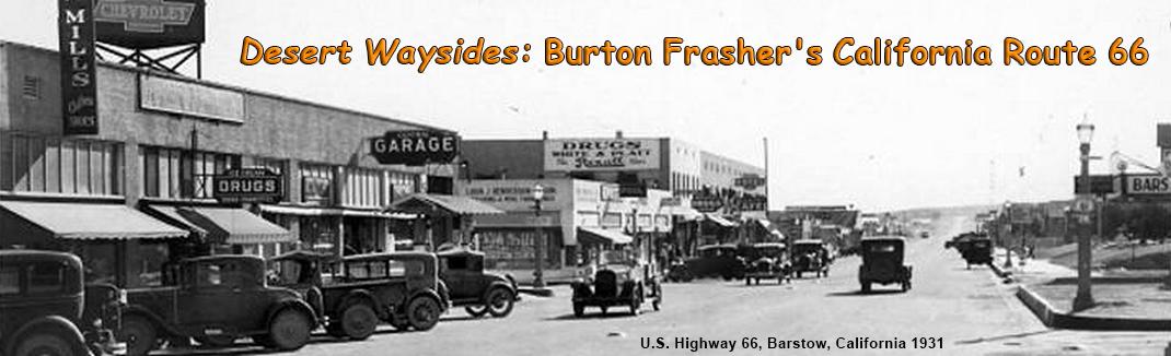 Desert Waysides: Burton Frasher's California Route 66