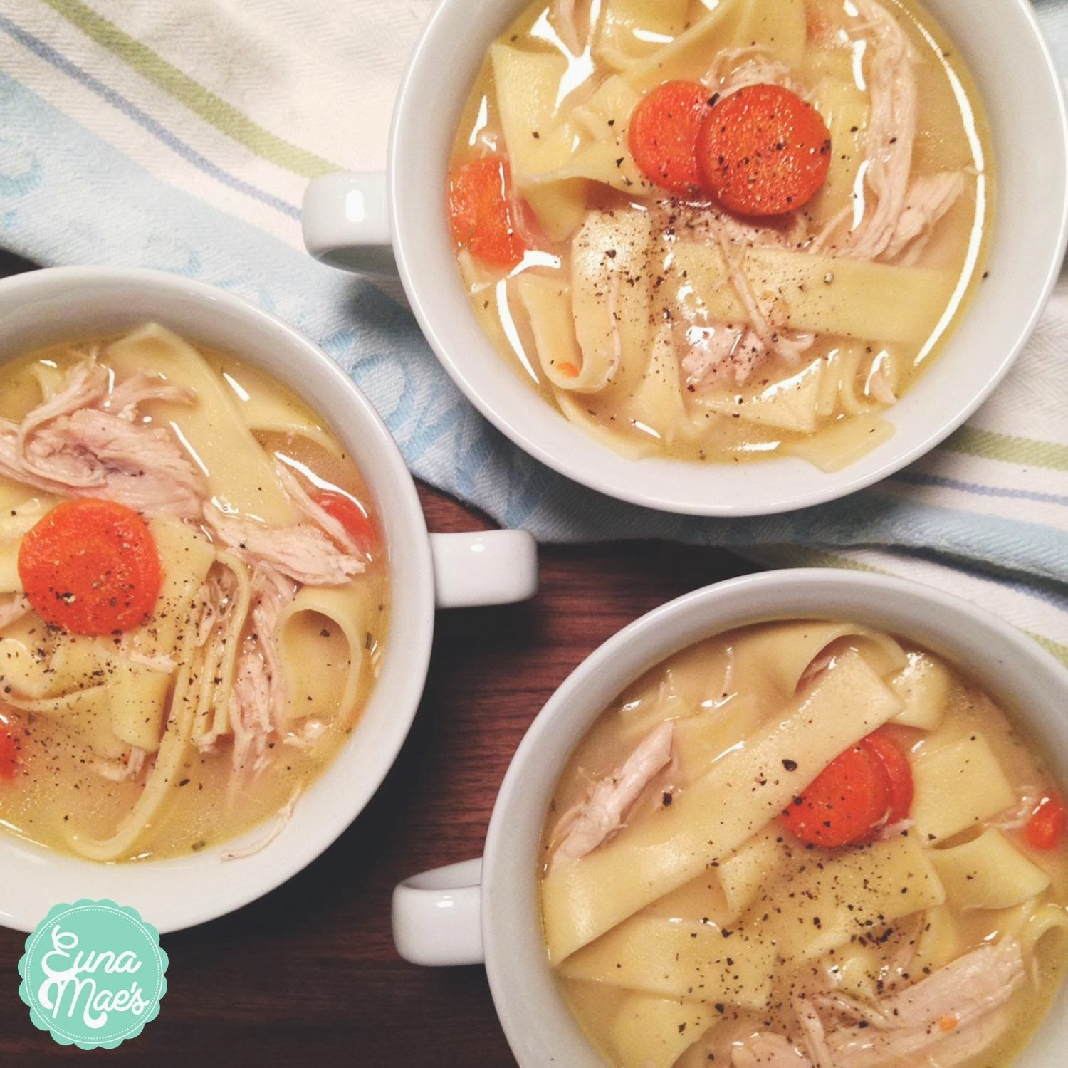 Euna Mae's : easy homemade chicken noodle soup