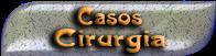 CASOS CIRURGIA