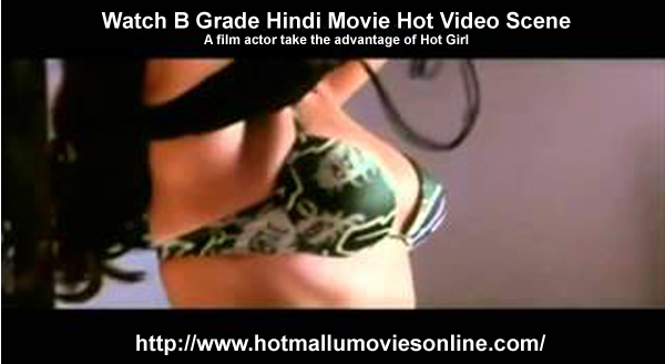 Watch B Grade Indian Movie Hot Video Scene Online