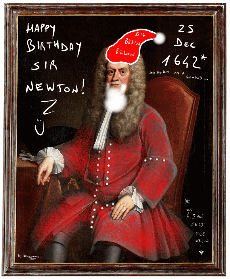 Happy b-day Sir Isaac Newton (by sciencemug)
