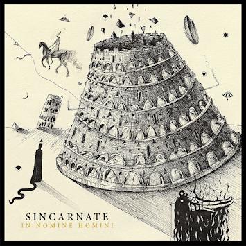"""SINCARNATE - """"IN NOMINE HOMINI"""""""