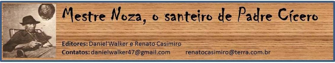 MESTRE NOZA, O SANTEIRO DE PADRE CÍCERO