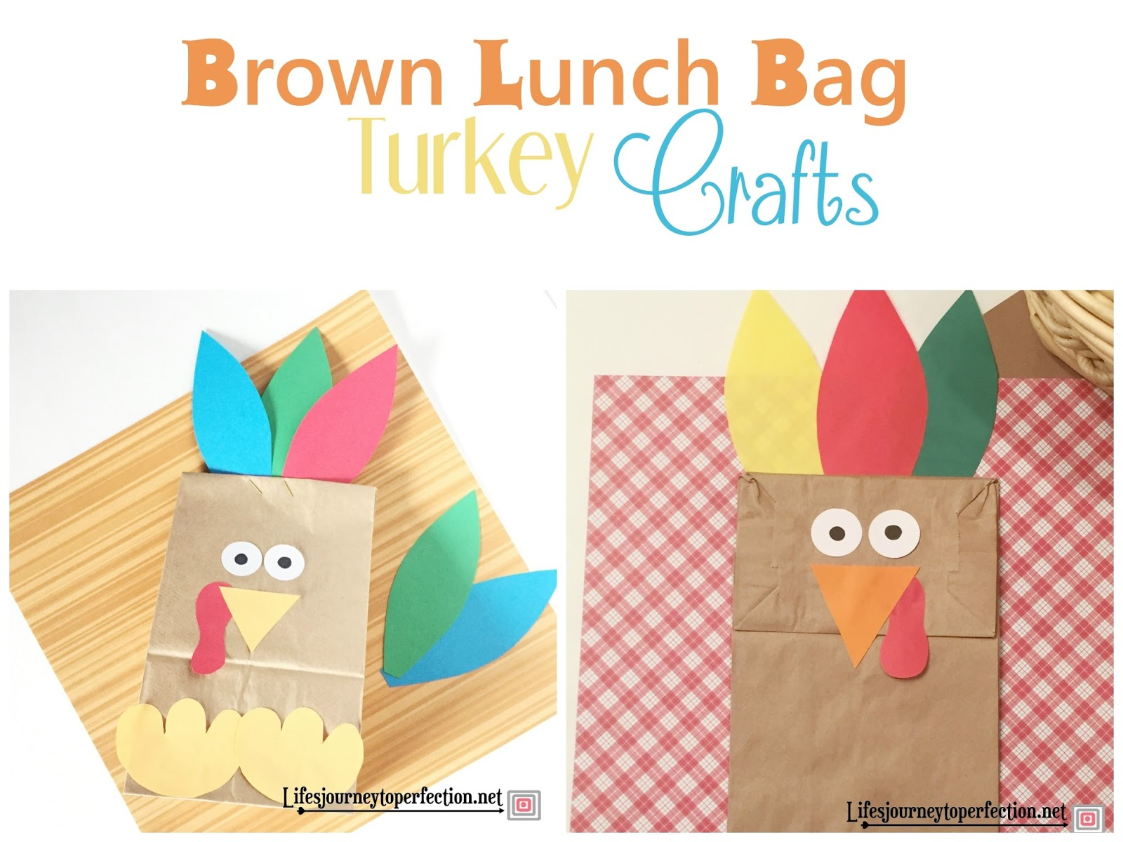 Life 39 s journey to perfection two turkey brown lunch bag for Brown paper bag craft