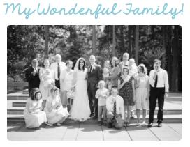 MY WONDERFUL, ETERNAL FAMILY!