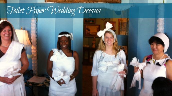 Bridal Shower Games: Toilet Paper Wedding Dresses