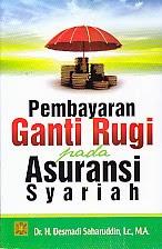toko buku rahma: buku PEMBAYARAN GANTI RUGI PADA ASURANSI SYARIAH, pengarang desmadi saharuddin, penerbit kencana