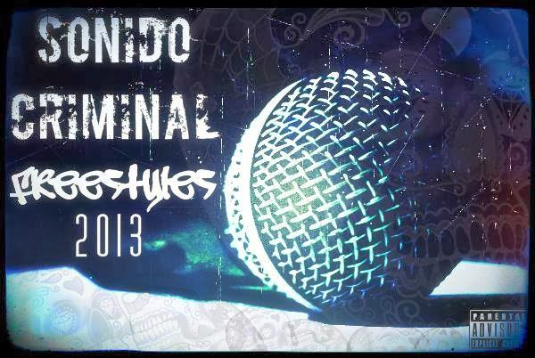 SONIDO CRIMINAL VOL. 2 -FREESTYLES 2013