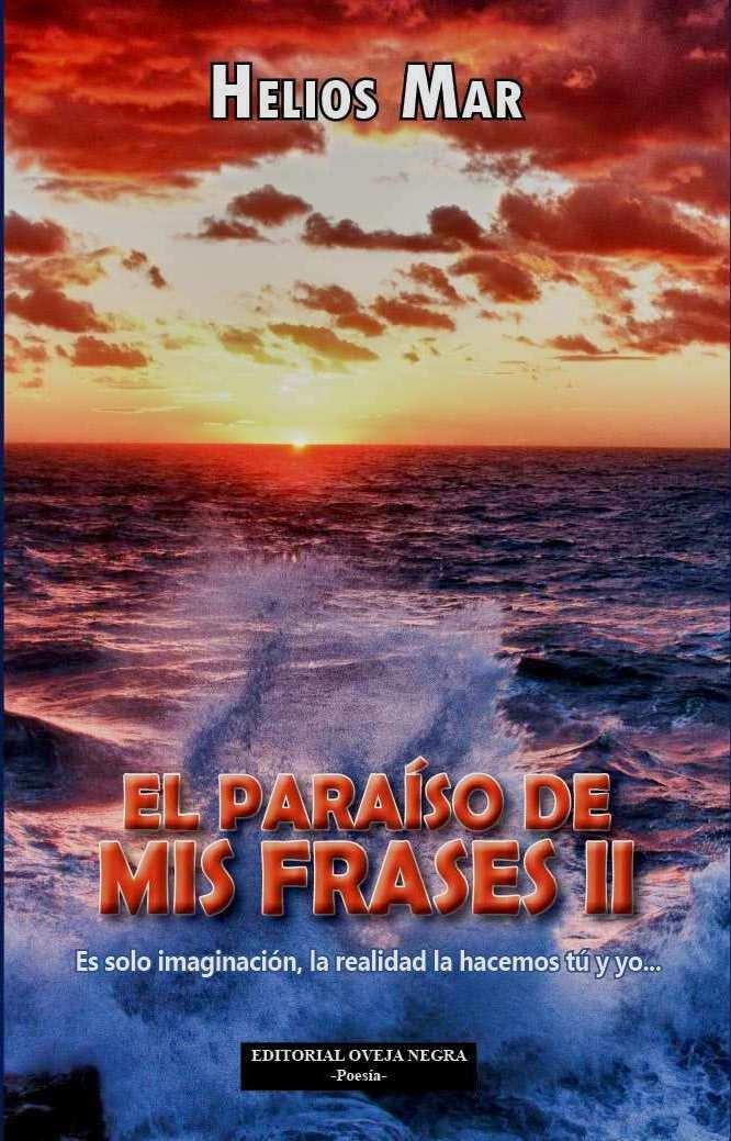 EL PARAÍSO DE MIS FRASES II