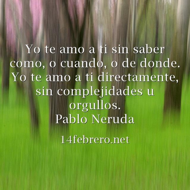 Poemas De Amor De Pablo Neruda Frases Amor