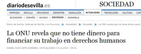 http://www.diariodesevilla.es/article/sociedad/1879533/la/onu/revela/no/tiene/dinero/para/financiar/su/trabajo/derechos/humanos.html
