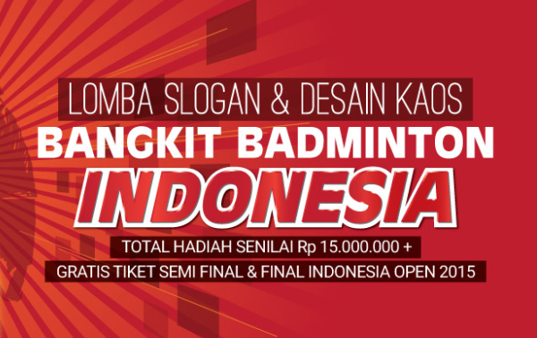 Lomba Slogan & Desain kaos Bangkit Badminton Indonesia
