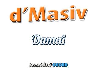 Lirik dan Chord(Kunci Gitar) D'Masiv ~ Damai