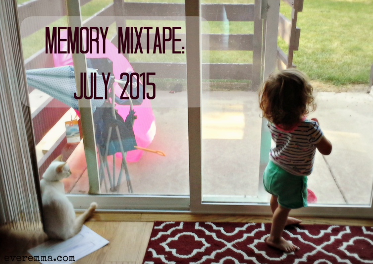 Memory Mixtape: July 2015