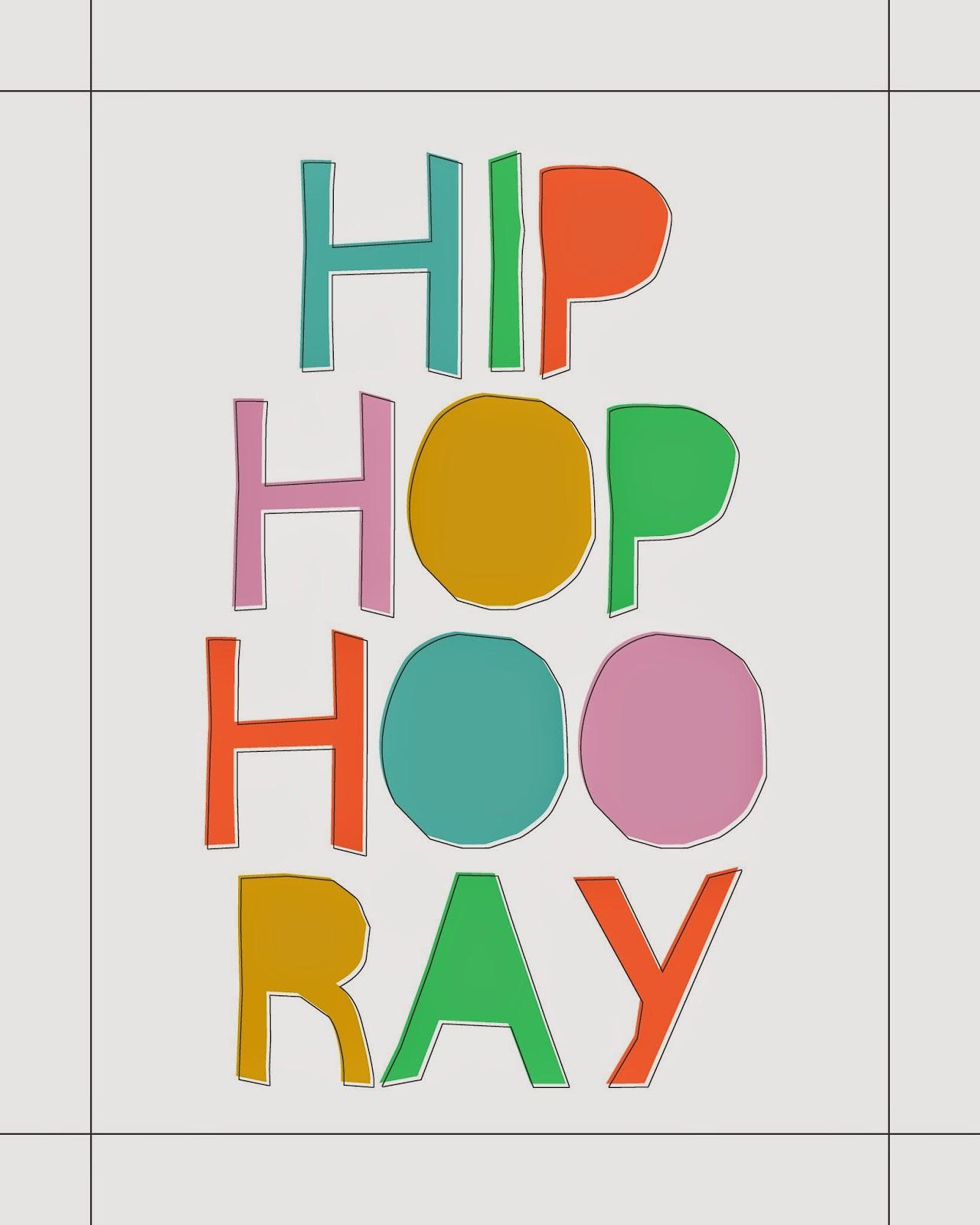 http://3.bp.blogspot.com/-xdK9Y46ZuT4/U0cXSSgNRVI/AAAAAAAALqk/uM3dDLIHMeI/s1600/hip+hop+hooray+print.jpg