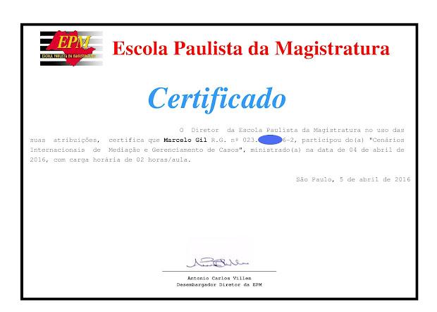 CERTIFICADO DE PARTICIPAÇÃO DO CICLO DE PALESTRAS DA ESCOLA PAULISTA DE MAGISTRATURA - 2016