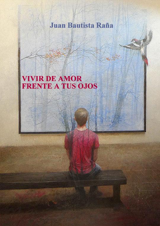 VIVIR DE AMOR FRENTE A TUS OJOS