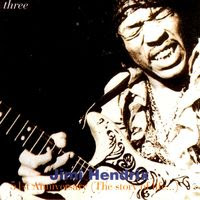 Jimi Hendrix - 51st Anniversary: The Story Of Life - Volume 3