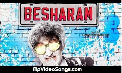 Free Download Besharam (2013) Full Movie HD Mp4 Video Songs