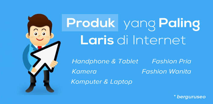 Daftar Produk Jualan Online Terlaris di Indonesia Daftar Produk Jualan Online Terlaris di Indonesia