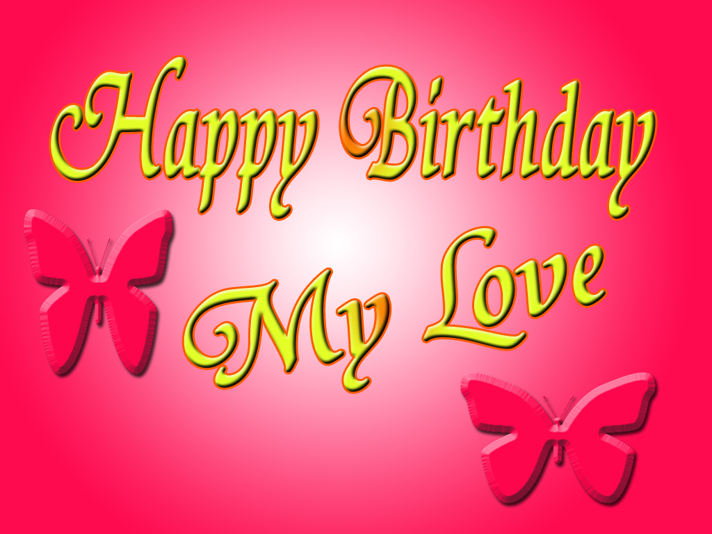 The Greeting Card For You Happy Birthday My Love
