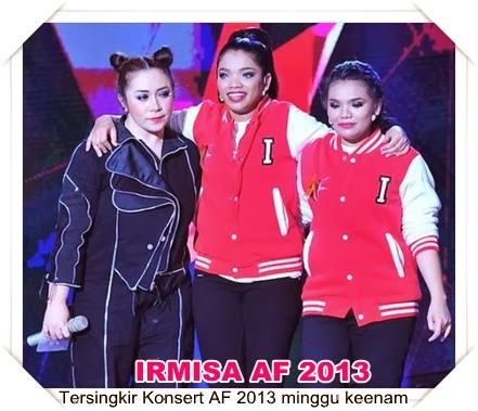Irmisa tersingkir minggu keenam AF 2013, Irmisa tersingkir minggu ke-6 Konsert AF 2013
